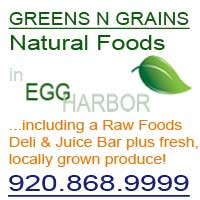 Greens N Grains Natural Foods and Deli in Egg Harbor, Door County, Wisconsin