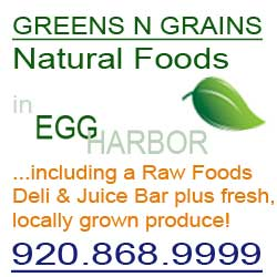 Greens N Grains Natural Foods & Deli in Door County